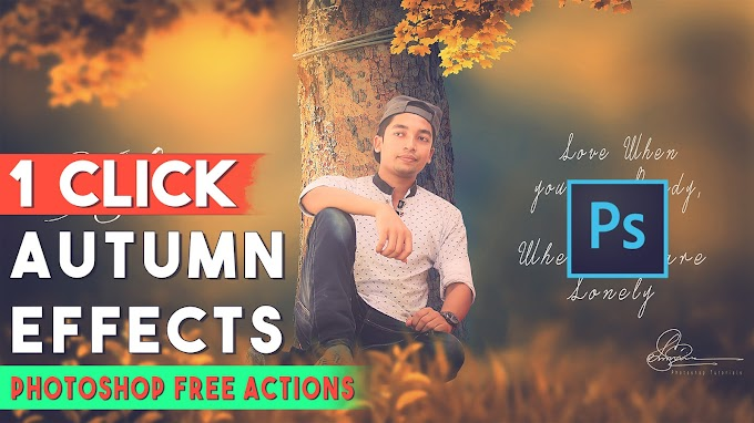 1-Click Automatic Autumn color Effects Free Photoshop Actions Download Now