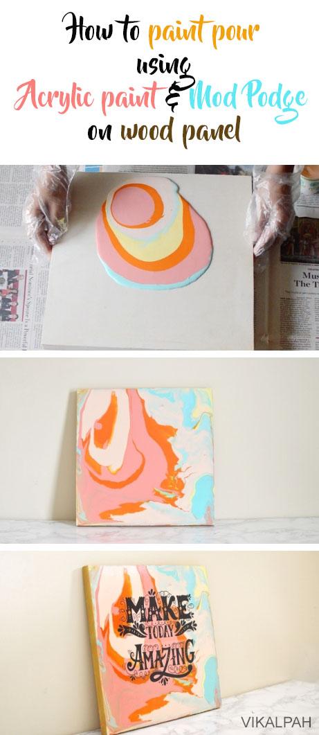Can I Put Mod Podge Over Acrylic Paint : podge, acrylic, paint, Vikalpah:, Paint, Using, Acrylic, Podge, Panel