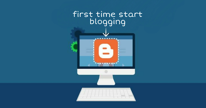 How to start blog first time create a blog step by step for beginners