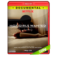 Hot Girls Wanted (2015) WEBRip 720p Audio Dual Latino-Ingles