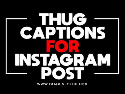 Thug Captions For Instagram
