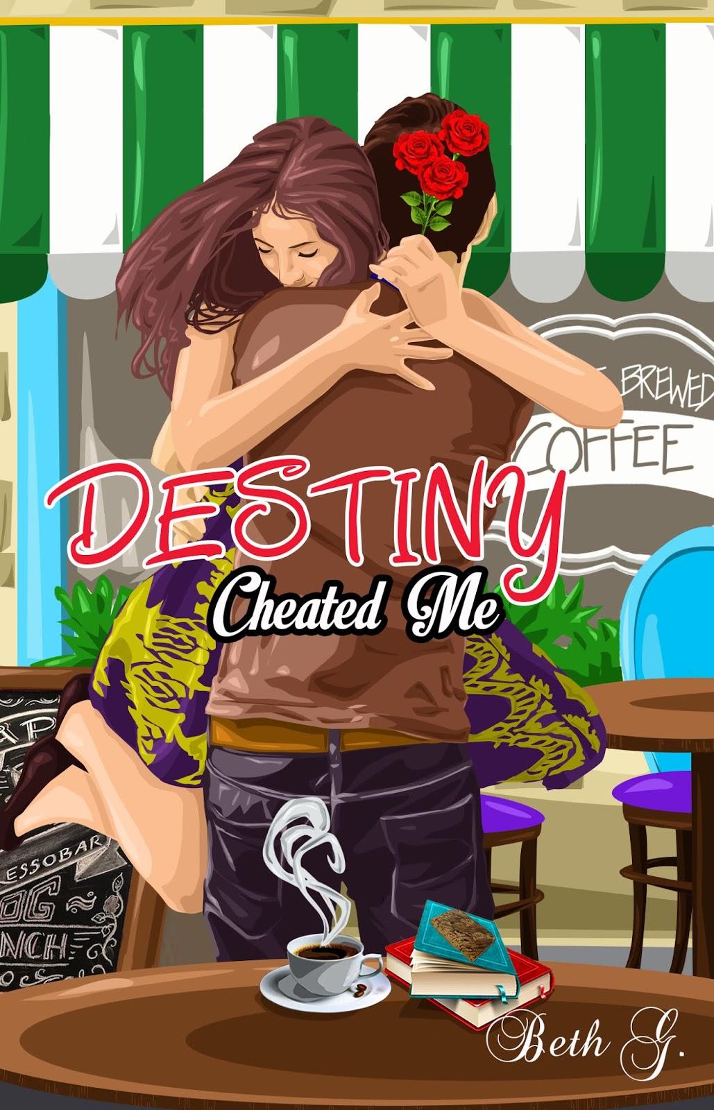 destiny cheated me