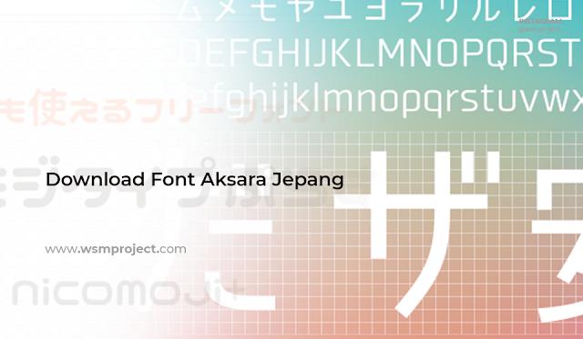 Download Font Aksara Jepang Hiragana, Katakana, dan Kanji