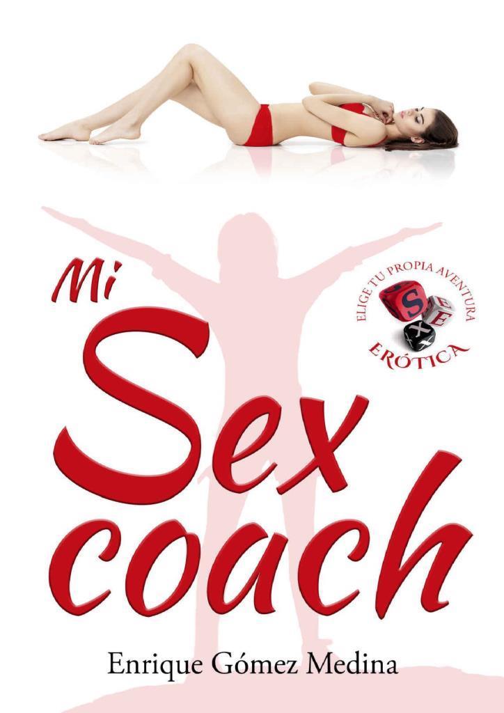 Mi sex coach – Enrique Gómez Medina