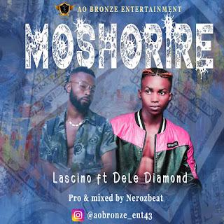 DOWNLOAD MP3: Lascino ft. Dele Diamond - Moshorire