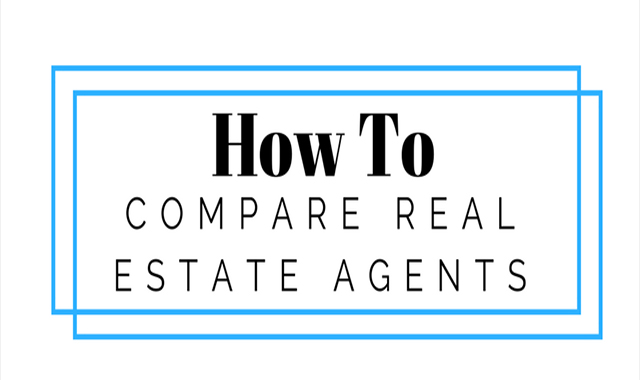 HOW TO COMPARE REAL ESTATE AGENTS #INFOGRAPHIC