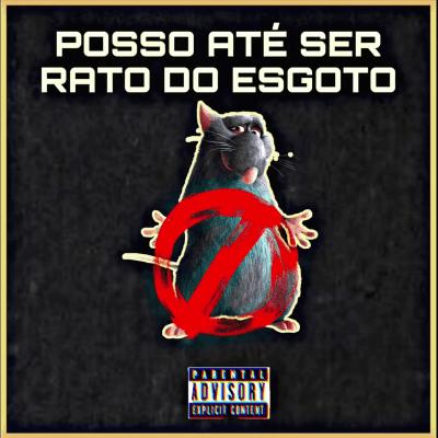 BAIXAR MP3 | Deejay Telio & Deedz B - Posso Até Ser Rato Do Esgoto Mas Não Alinho Na Tua Rata | 2020