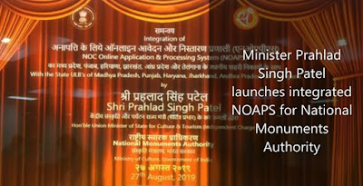 Minister Prahlad Singh Patel launches integrated NOAPS for National Monuments Authority