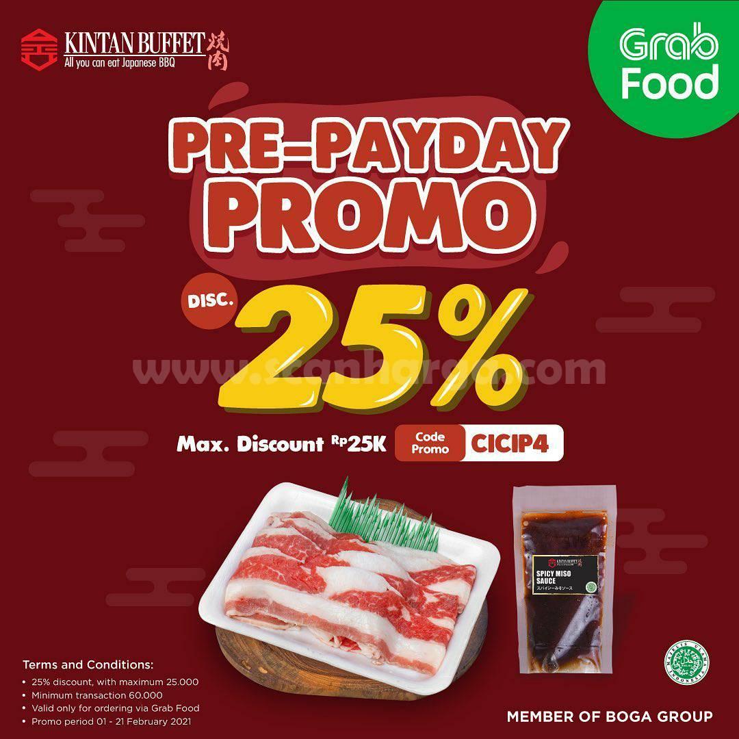 KINTAN BUFFET Spesial Promo PRE-PAYDAY GRABFOOD! DISKON 25%