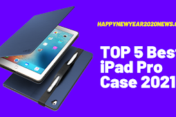 TOP 5 Best iPad Pro Case 2021 Buyer's Guide