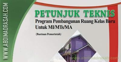 Juknis Bantuan Pembangunan Ruang Kelas Baru Untuk Madrasah