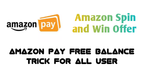 Free Amazon Pay Balance Trick : Spin And Win - Get Daily Amazon Pay Cashback Or Shopping Products For Free