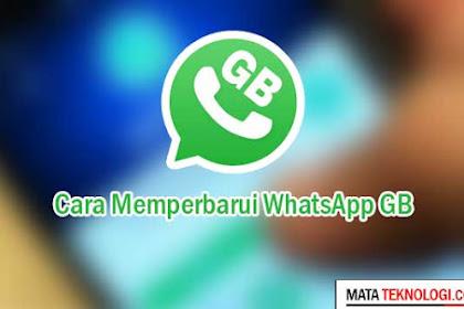 Cara Memperbarui Whatsapp GB Terbaru