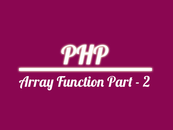 PHP Array Function Part - 2