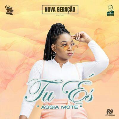 Assia Mote - Tu És (2021) [Download]