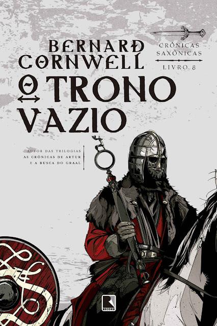 O trono vazio Crônicas saxônicas Bernard Cornwell