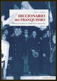 'DICCIONARIO DEL FRANQUISMO. PROTAGONISTAS Y CÓMPLICES (1936-1978)', DE PEDRO L. ANGOSTO.