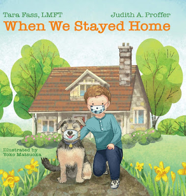 When We Stayed Home by Tara Fass and Judith A. Proffer helps children brainstorm ideas for things to do while staying at home during the pandemic.