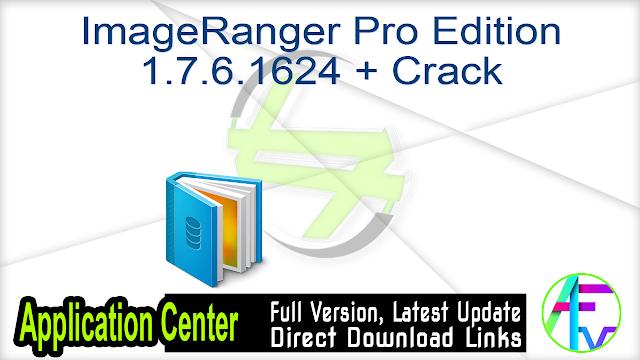ImageRanger Pro Edition 1.7.6.1624 + Crack