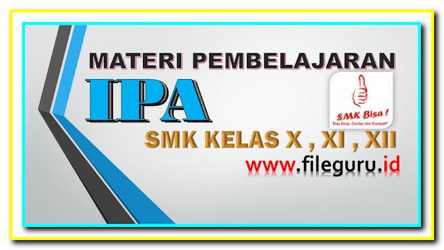 MAteri Pembelajaran IPA SMK Kelas X XI XII Berbasis PTT