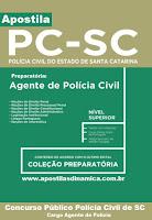 Apostila impressa Concurso Polícia Civil de SC - Agente de Polícia Civil (PC-SC)