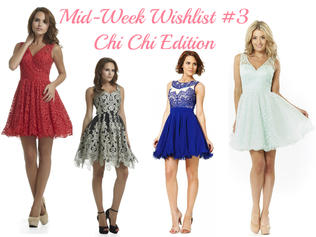 Wishlist Mid-Week #3 Chi Chi Edition ♥