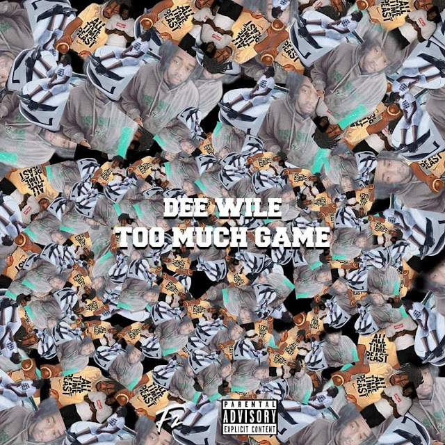 Dee Wile 'Too Much Game' (Album)