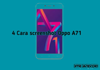 Cara Screenhsot Oppo a71