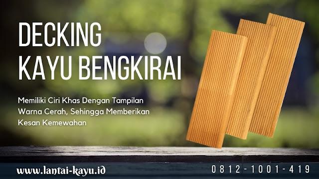 Info Harga lantai kayu outdoor decking Bengkirai