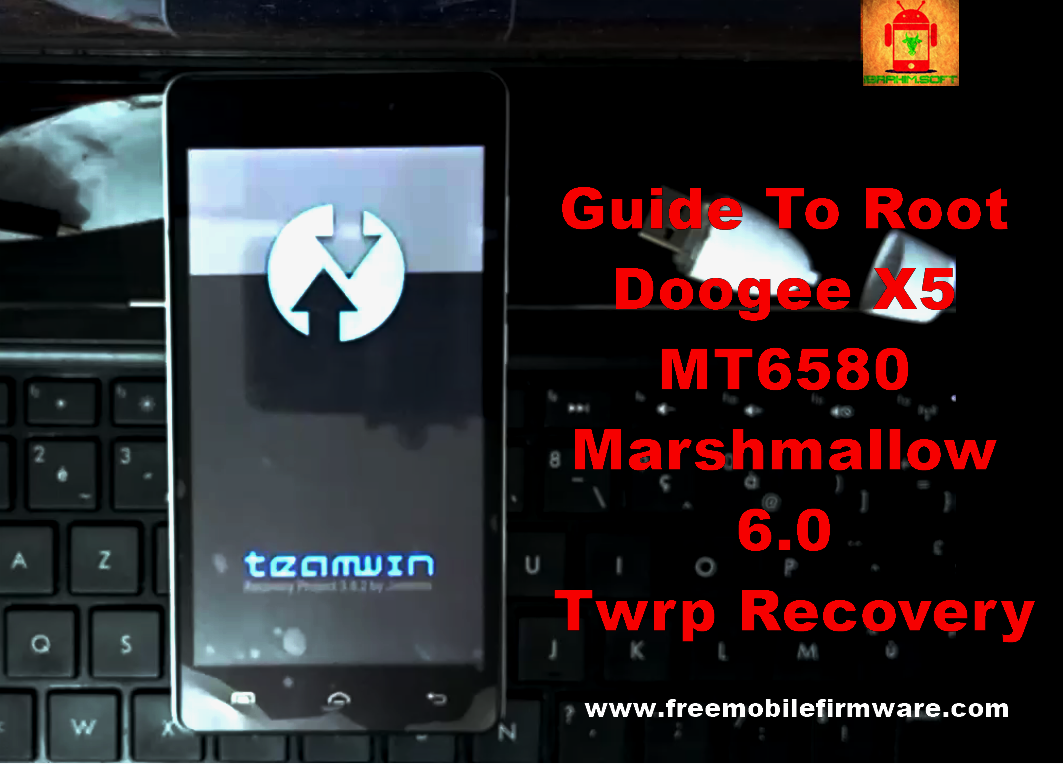 Guide To Root Doogee X5 MT6580 Marshmallow 6 0 Twrp Recovery