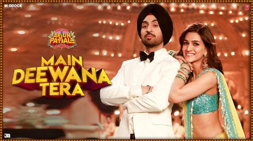 Main Deewana Tera Lyrics - Arjun Patiala | Guru Randhawa