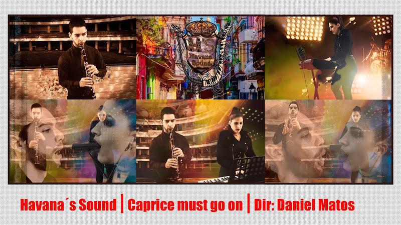 Havana´s Sound - ¨Caprice must go on¨ - Videoclip - Director: Daniel Matos. portal Del Vídeo Clip Cubano. Música instrumental cubana. Cuba.