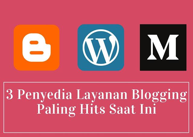 3 platform blogging paling populer