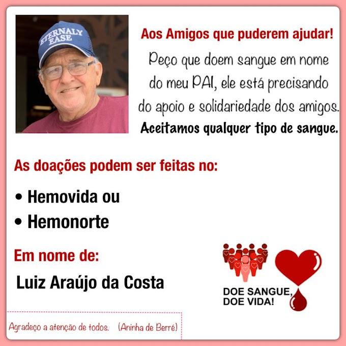 Família Berré lança campanha de doação de sangue em favor do ex-vereador Luiz de Berré.
