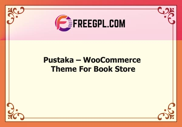 Pustaka – WooCommerce Theme For Book Store Nulled Download Free