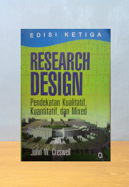 RESEARCH DESIGN, John W. Creswell