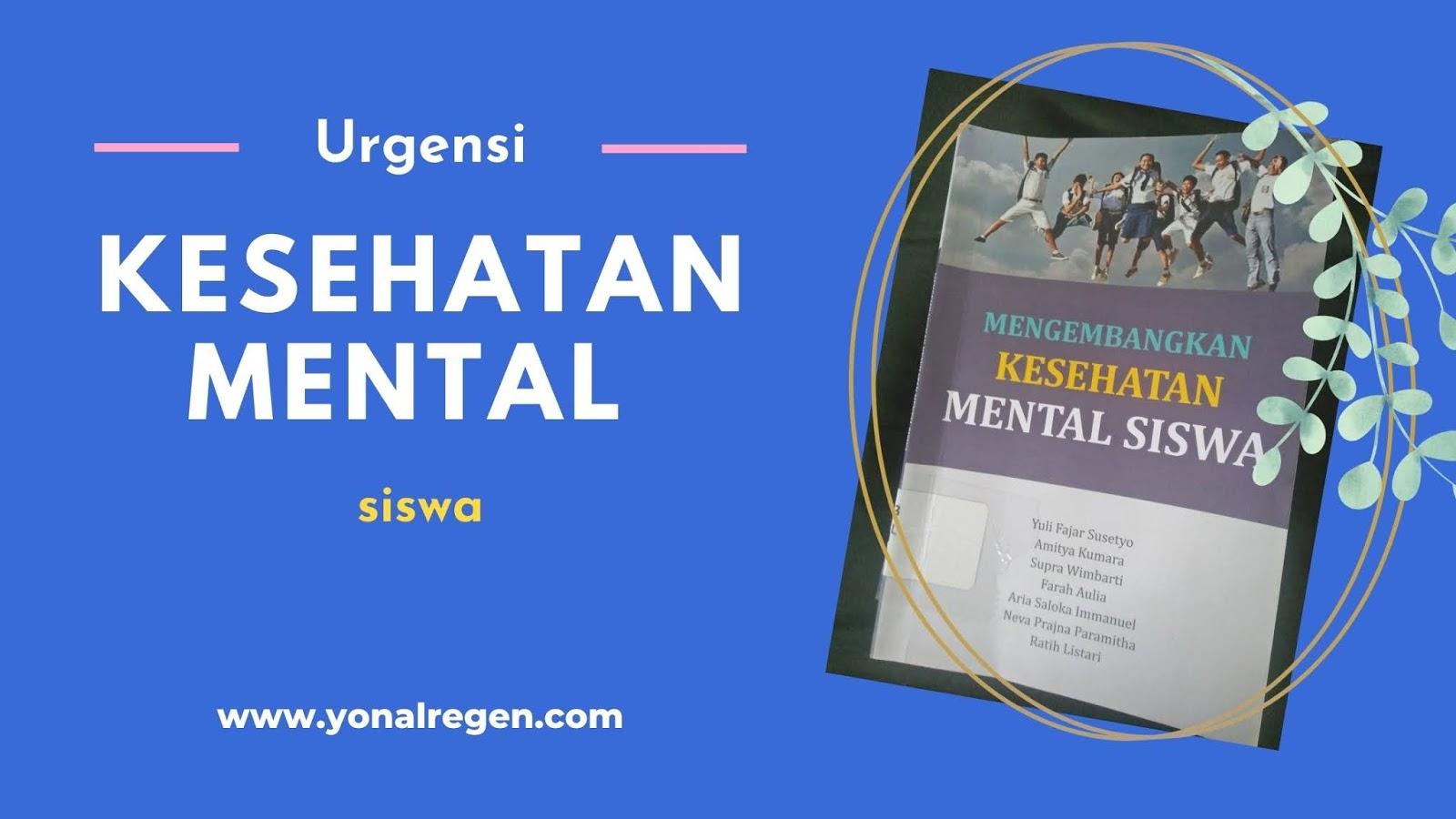review buku mengembangkan kesehatan mental siswa