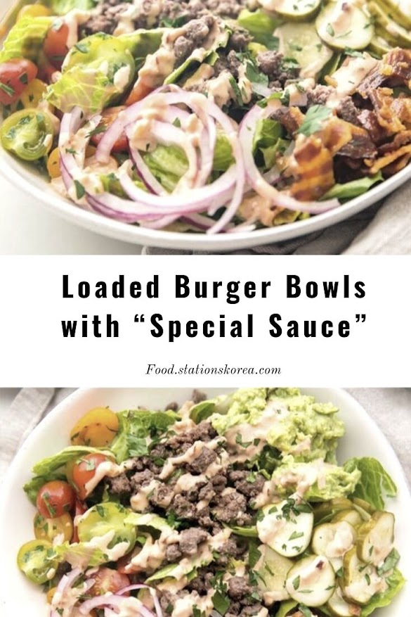 """Loaded Burger Bowls with """"Special Sauce"""""""