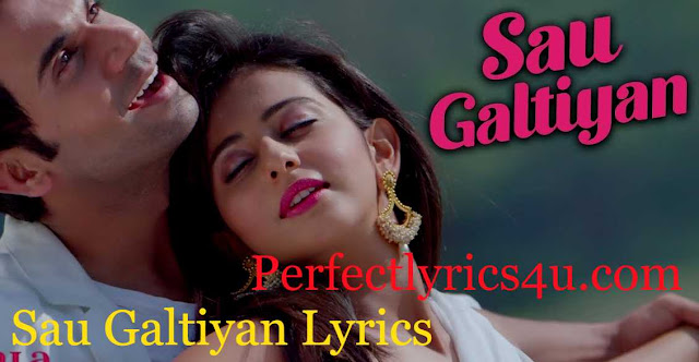 Shimla Mirch - Sau Galtiyan Lyrics