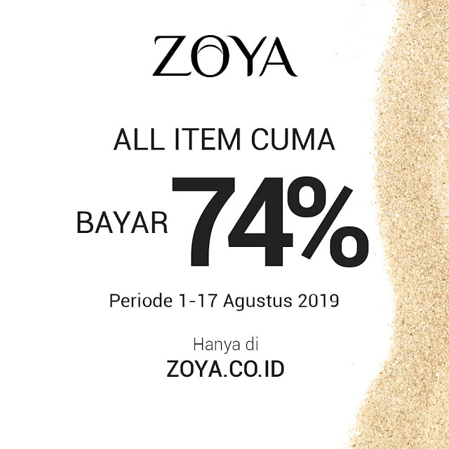 #Zoya - #Promo All Item Cuma Bayar 70% di Website ZOYA (s.d 17 Agustus 2019)