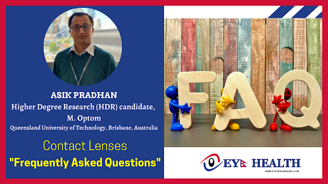 Frequently Asked Questions about Contact Lenses, Answered by Optometrist Asik Pradhan.