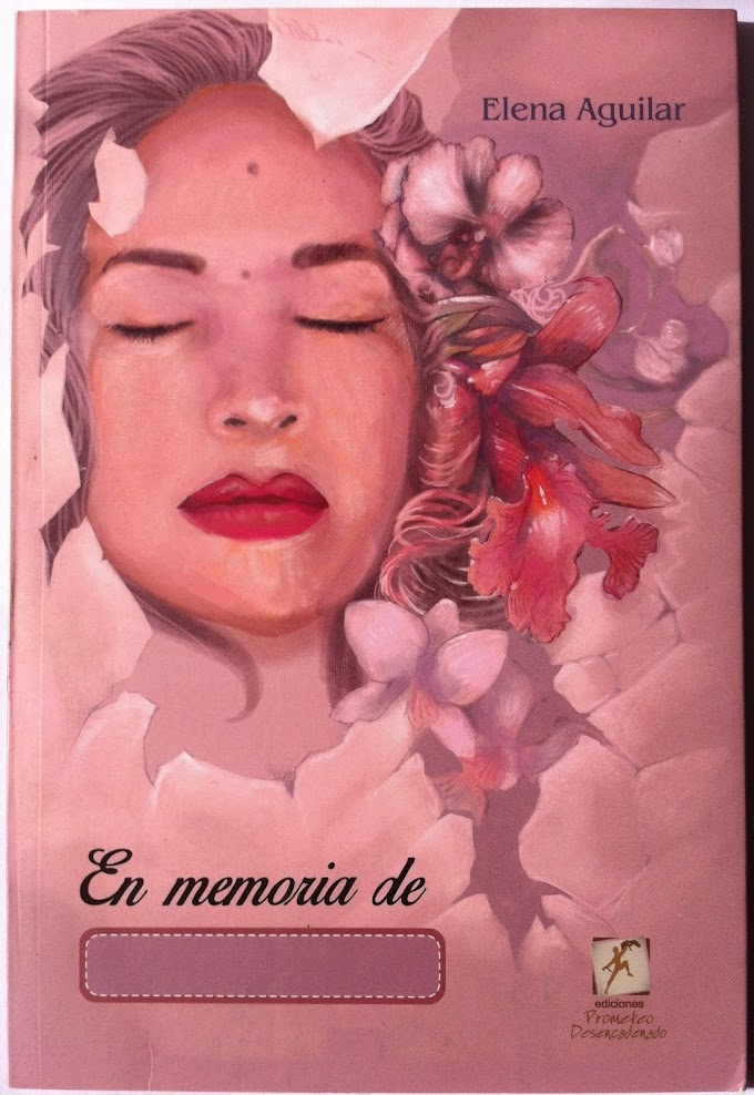 Elena Aguilar: En memoria de