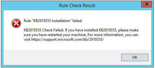 "Rule ""KB2919355 Installation"" failed."