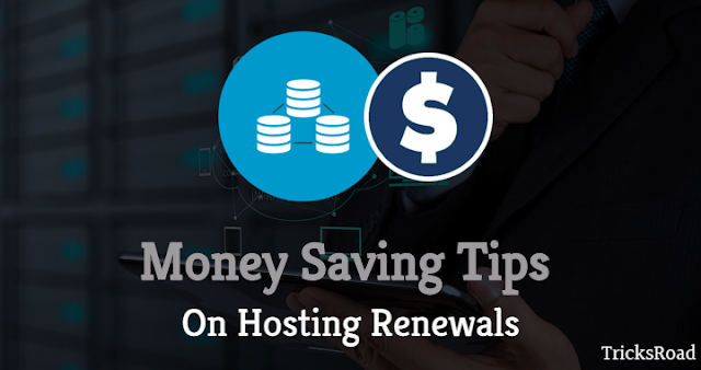 How to Save Money on Hosting Renewals