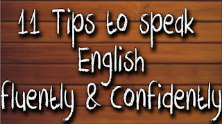 20 Amazing Tips on How to Speak Well Fluently English - youcanlearnanything105