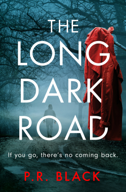 Book Review | The Long Dark Road by P R Black