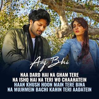 Aaj Bhi Lyrics By Vishal Mishra Images, Actor Ali Fazal And Tv actress Surbhi Jyoti are featuring in this song.
