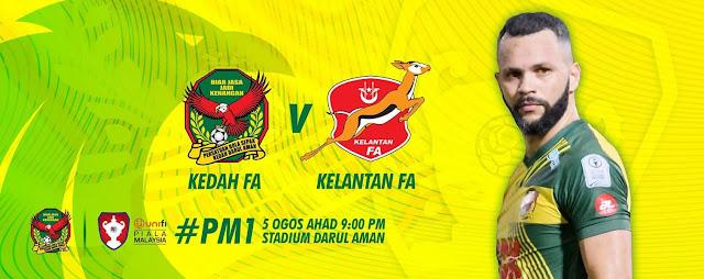 Live Streaming Kedah vs Kelantan Piala Malaysia 5.8.2018