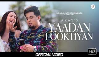 Yaadan Fooktiyan Lyrics Akay