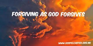 Forgiving as God Forgives